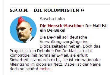 De-Mail ist ein De-bakel, schreibt Sascha Lobo