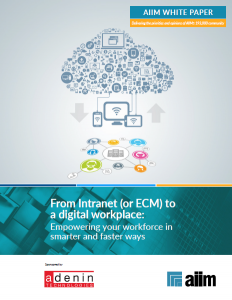 From Intranet (or ECM) to a digital workplace: Empowering your workforce in smarter and faster ways