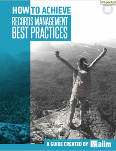 How to Achieve Records Management – Best Practices