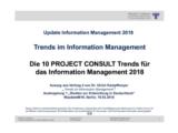 Die 10 PROJECT CONSULT Trends | Auszug aus Update Information Management 2018