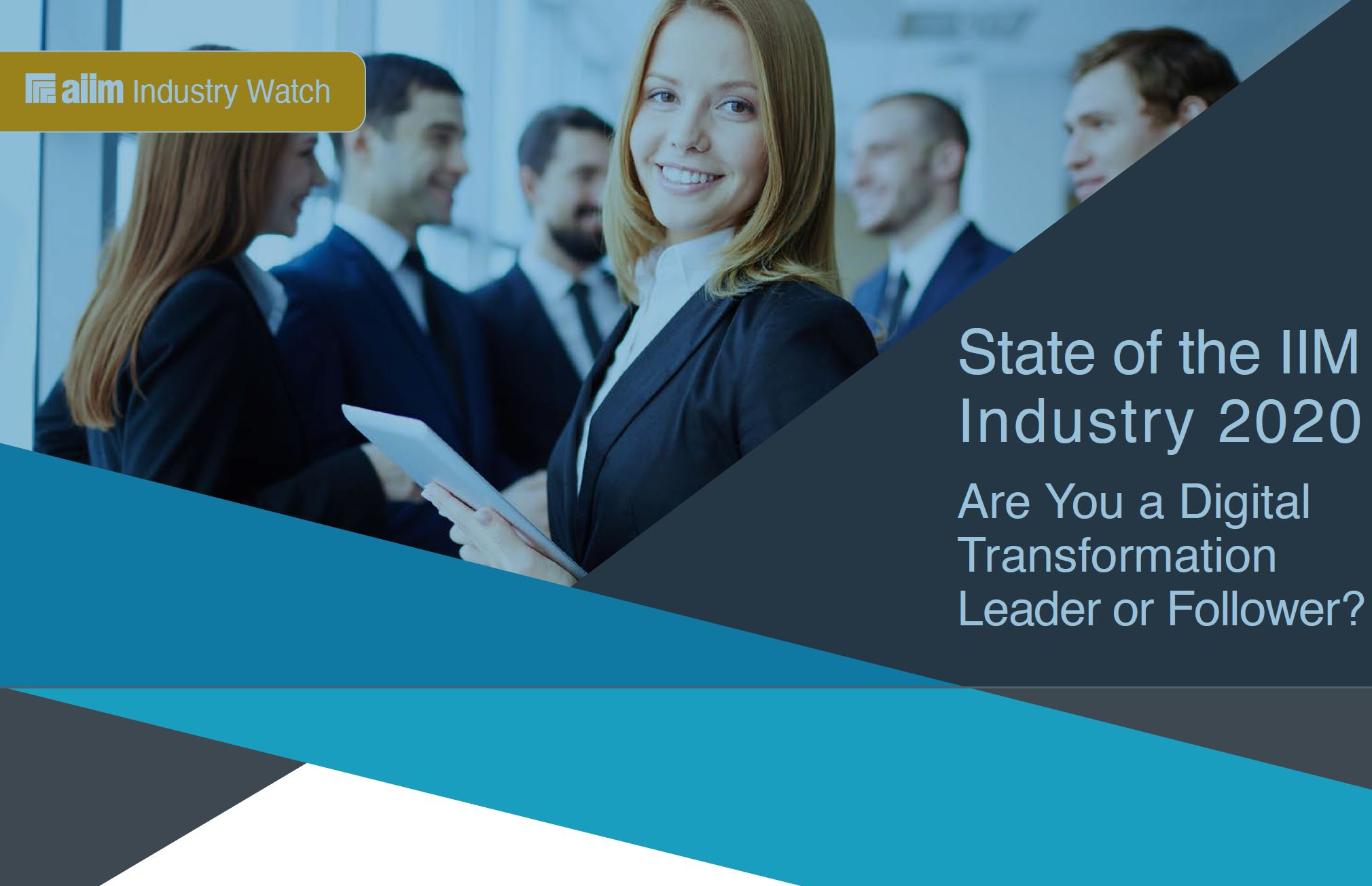 "AIIM Report ""State of the IIM Industry 2020"""