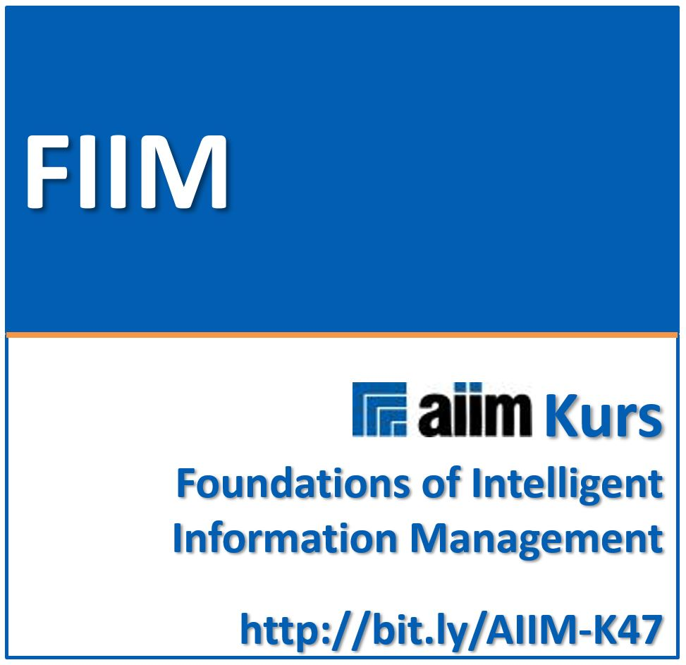 ABGESAGT: 15.-18.06.2020   AIIM Foundations of Intelligent Information Management