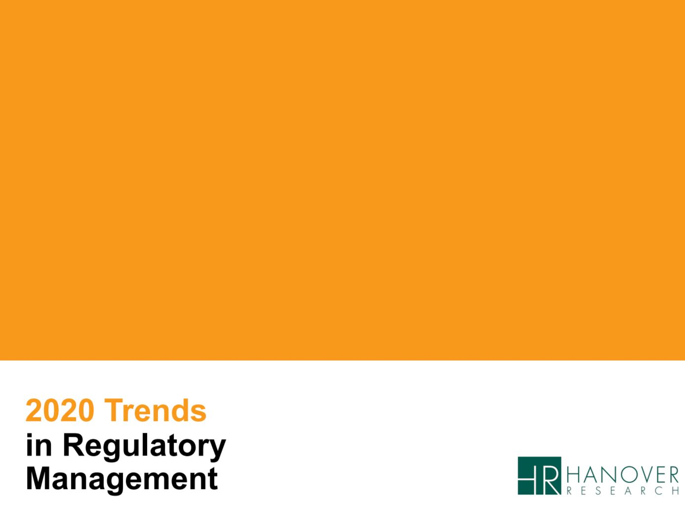 Hanover Research: 2020 Trends in Regulatory Management